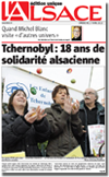 Miniature de la Une du journal l'Alsace du 17 Avril 2011 : Tchernobyl, 18 ans de solidarit� alsacienne