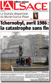 Miniature de la Une du journal l'Alsace du 25 Avril 2011 : Tchernobyl, avril 1986: la catastrophe sans fin