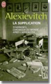 Couverture du livre La supplication / Svetlana ALEXIEVITCH